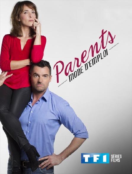 TF1 Séries Films - Parents mode d'emploi