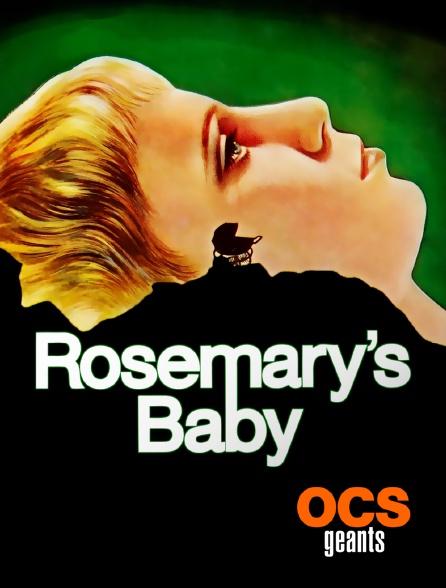 OCS Géants - Rosemary's Baby