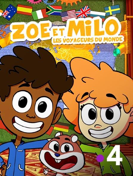 France 4 - Les voyages de Zoé et Milo