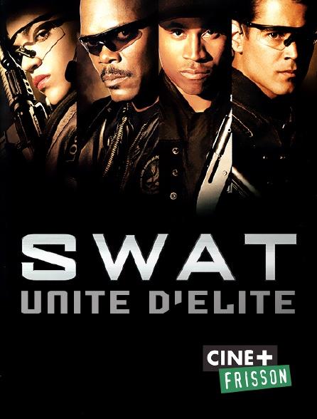 Ciné+ Frisson - SWAT : unité d'élite