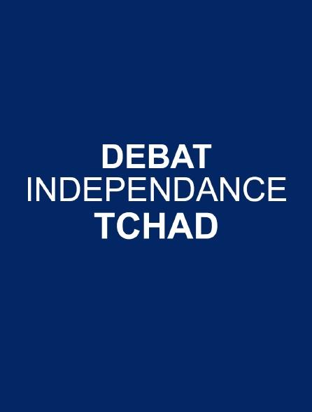 Débat indépendance Tchad