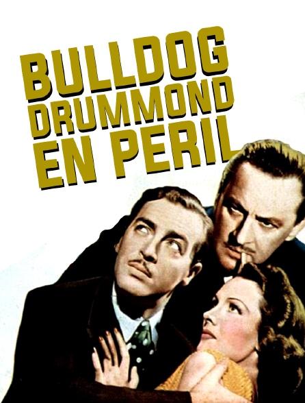 Bulldog Drummond en péril