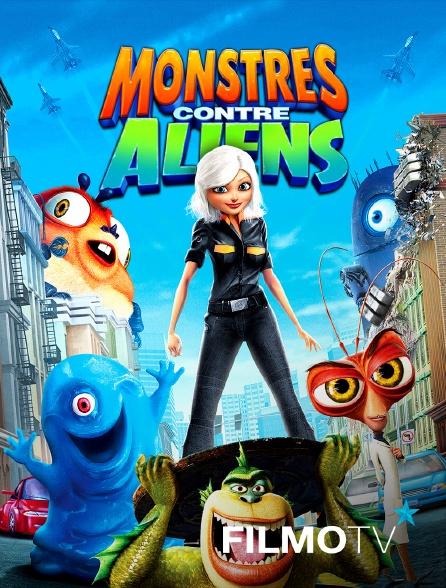 FilmoTV - Monstres contre Aliens