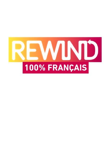 Rewind 100% français