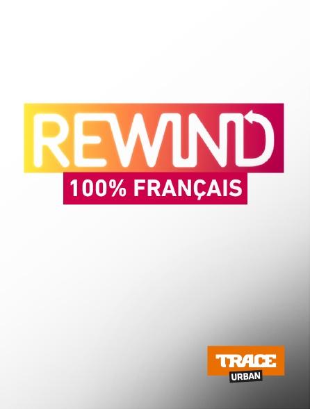 Trace Urban - REWIND 100% Français