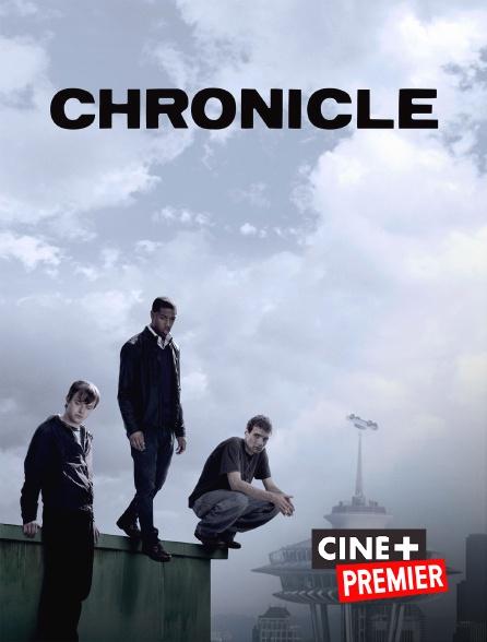 Ciné+ Premier - Chronicle
