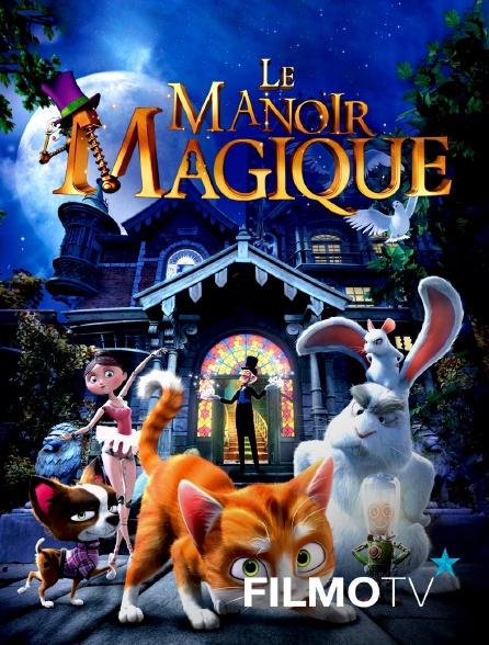 FilmoTV - Le manoir magique