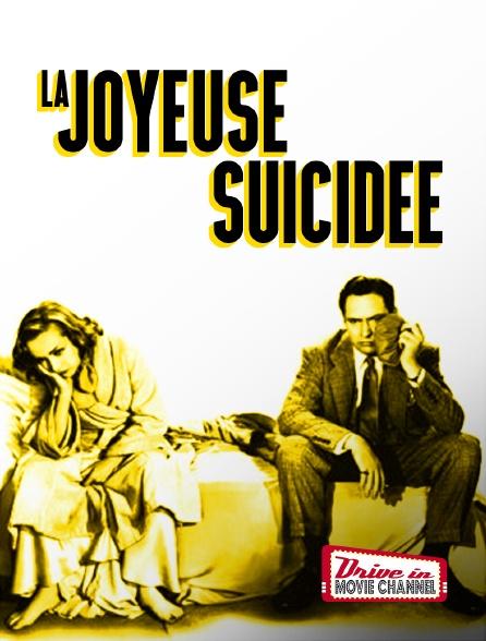 Drive-in Movie Channel - La joyeuse suicidée