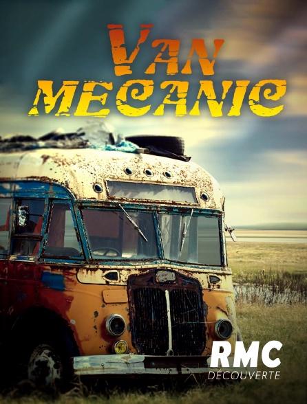 RMC Découverte - Van Mecanic