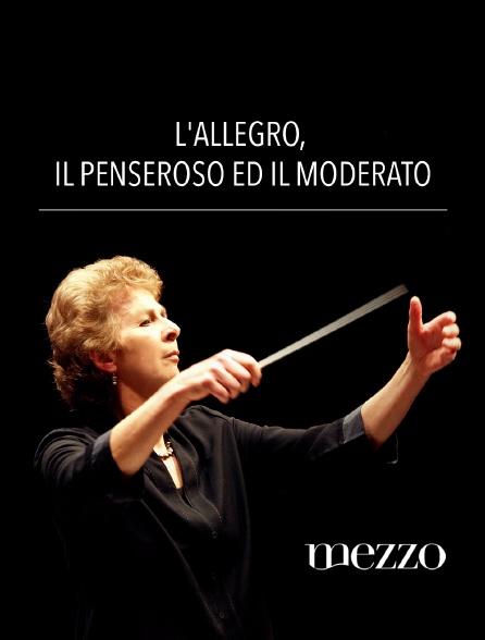 Mezzo - L'Allegro, Il Penseroso ed Il Moderato
