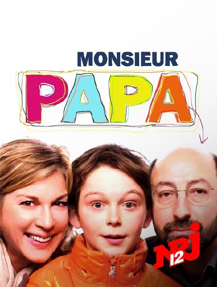 NRJ 12 - Monsieur Papa
