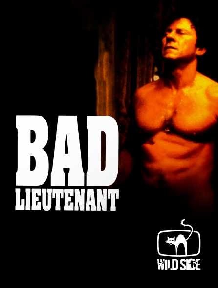 Wild Side TV - Bad lieutenant