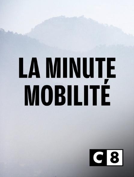 C8 - La minute mobilité