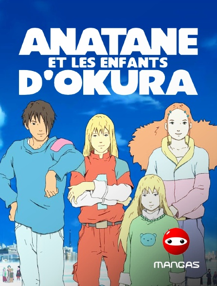 Mangas - Anatane et les enfants d'Okura