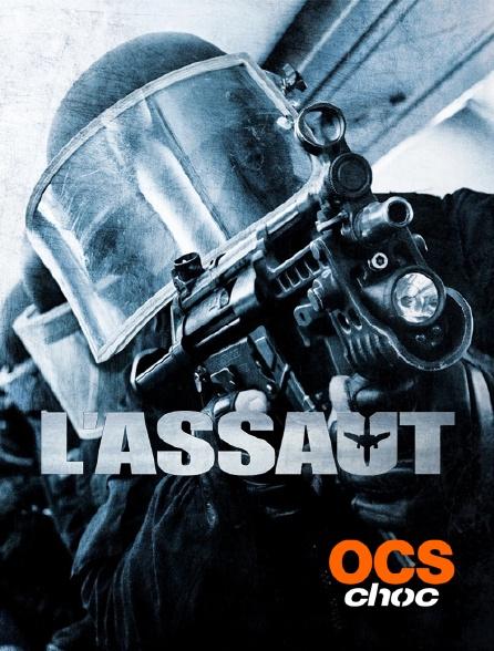 OCS Choc - L'assaut