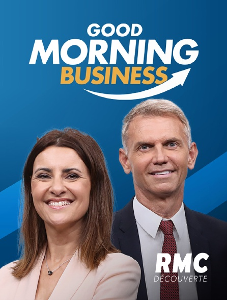 RMC Découverte - Good Morning Business