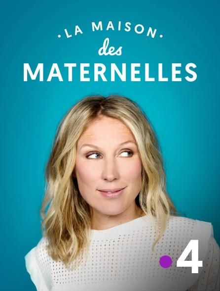 France 4 - La maison des Maternelles