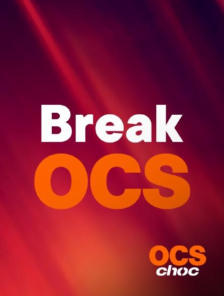 OCS Choc - Break