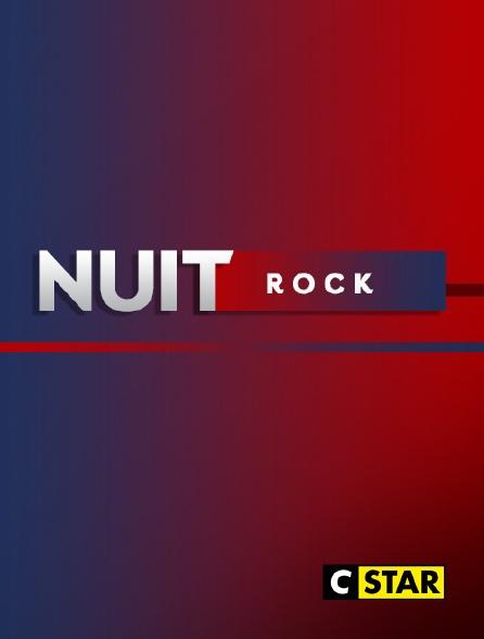 CSTAR - Nuit rock