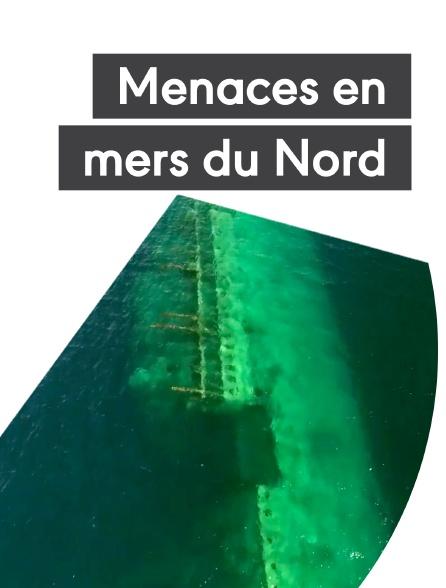 Menaces en mers du Nord