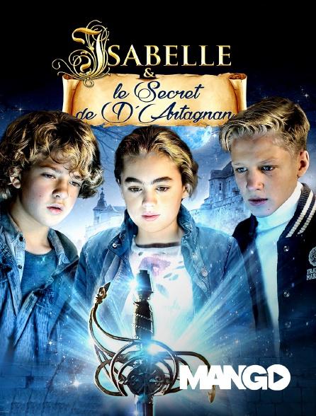 Mango - Isabelle et le secret de d'Artagnan