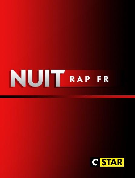CSTAR - Nuit rap français