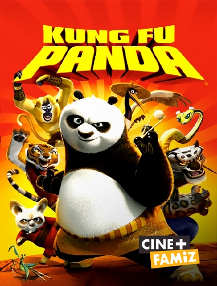 Ciné+ Famiz - Kung Fu Panda
