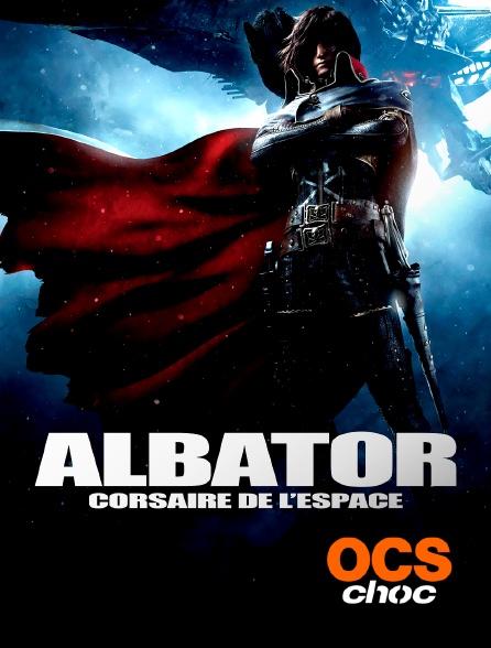 OCS Choc - Albator, corsaire de l'espace
