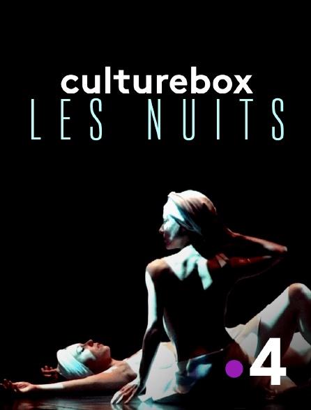France 4 - Culturebox les nuits