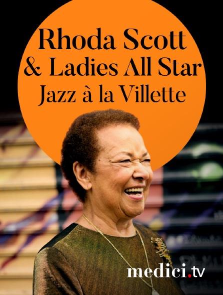 Medici - Rhoda Scott & Ladies All Star à Jazz à la Villette
