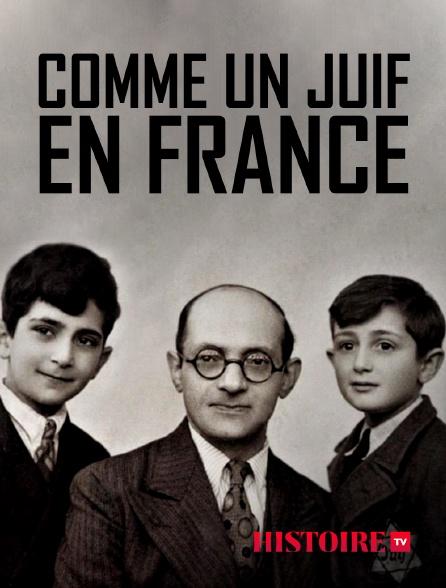 HISTOIRE TV - Comme un juif en France dans la joie et la douleur