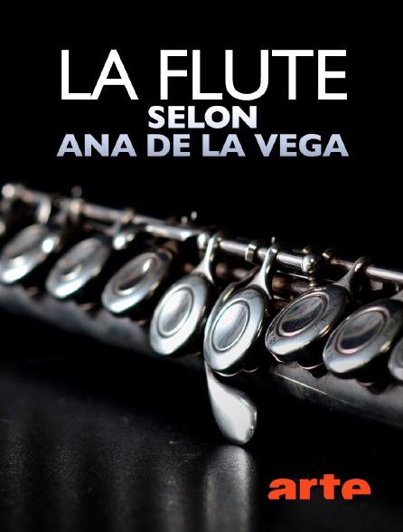 Arte - La flûte selon Ana de la Vega