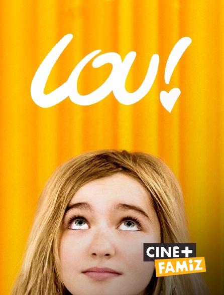 Ciné+ Famiz - Lou ! Journal infime