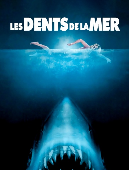 Les dents de la mer