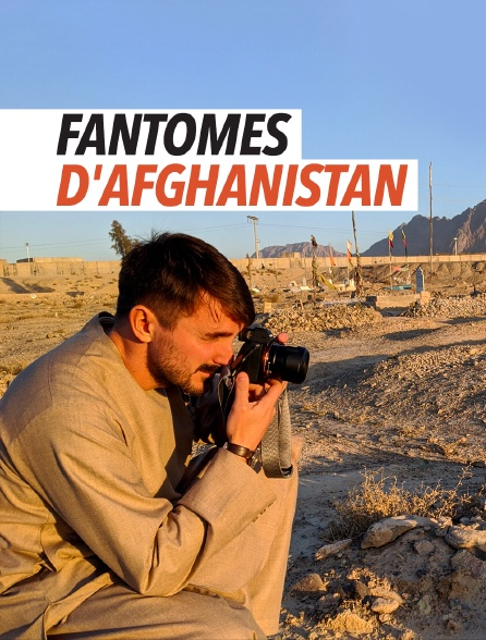 Fantômes d'Afghanistan