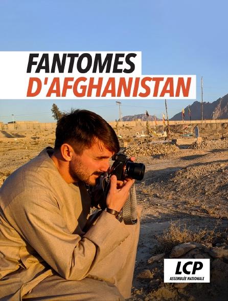 LCP 100% - Fantômes d'Afghanistan