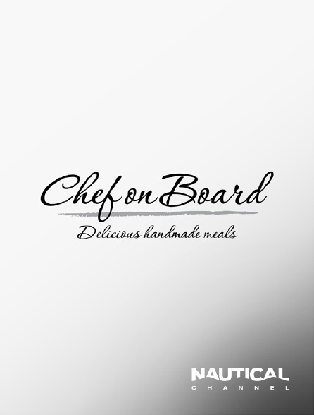Nautical Channel - Chef on board