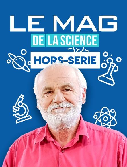 Le mag de la science, hors-série