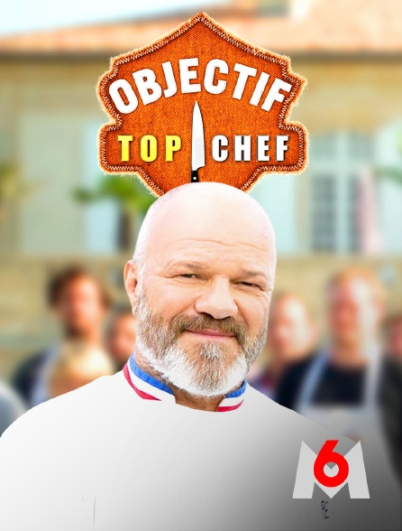 M6 - Objectif Top chef