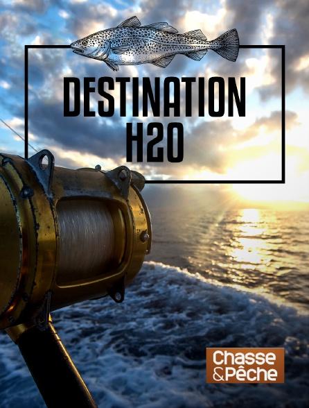 Chasse et pêche - Destination H2O