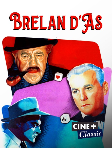 Ciné+ Classic - Brelan d'as