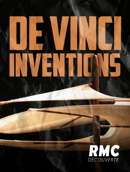 RMC Découverte - De Vinci inventions