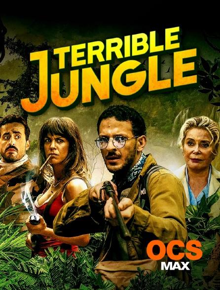 OCS Max - Terrible Jungle