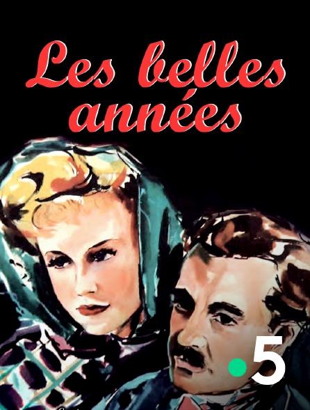 France 5 - Les belles années