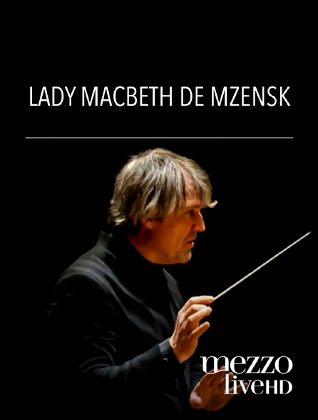 Mezzo Live HD - Lady Macbeth de Mzensk