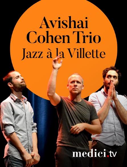 """Medici - Avishai Cohen Trio en concert à Jazz à la Villette - 10ème anniversaire de l'album """"Gently Disturbed"""""""