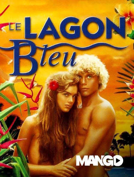 Mango - Le lagon bleu