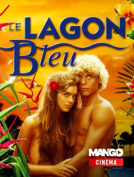 MANGO Cinéma - Le lagon bleu