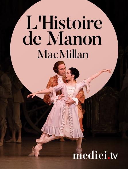 Medici - L'Histoire de Manon, MacMillan - Musique de Massenet - Tamara Rojo, Carlos Acosta, The Royal Ballet - Royal Opera House, Covent Garden