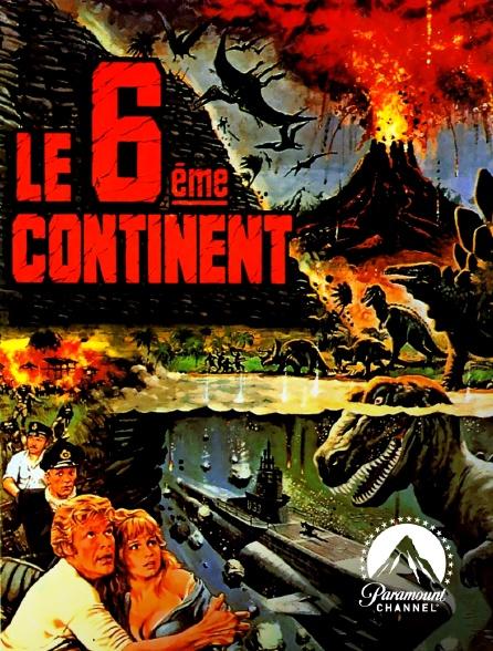 Paramount Channel - Le sixième continent